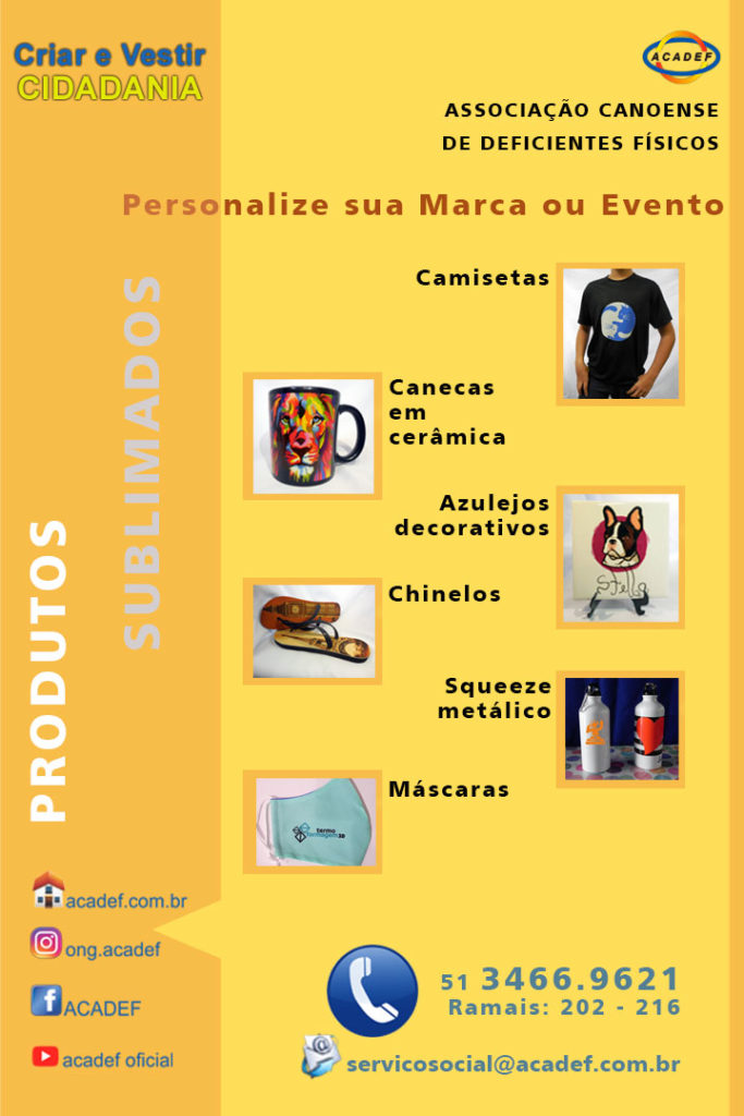 Cartaz da oficina de sublimação, 'Criar e Vestir Cidadania',  com os produtos como camisetas, squeezes, chaveiros, canecas, entre outros.